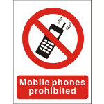 Semi rigid Mobile Phones Prohibited PVC sign 200 x 150mm