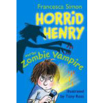 Horrid Henry and the Zombie Vampire Paperback