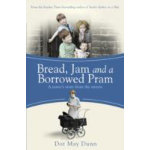Bread Jam and a Borrowed Pram