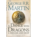 Dance With Dragons Part 1 Dreams and Dust