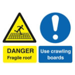 Danger fragile roof Use crawling boards W400 x H300mm Foamboard Sign