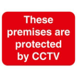 Warning Sign These Premises Are Protected By CCTV 2mm Foam Board 200 x 300 mm