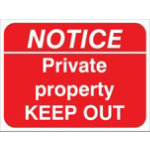 Warning Sign Notice private Property Keep Out 2mm Foam Board