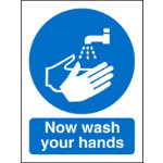 Mandatory Sign Now Wash Your Hands PVC 150 x 200 mm