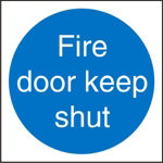 Mandatory Sign Fire Doot Keep Shut PVC 100 x 100 mm