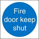Mandatory Sign Fire Doot Keep Shut Self Adhesive Vinyl 100 x 100 mm