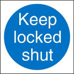 Mandatory Sign Keep Locked Shut PVC 100 x 100 mm
