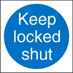 Mandatory Sign Keep Locked Shut Self Adhesive Vinyl 100 x 100 mm