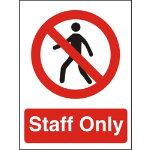Prohibition Signs Staff Only PVC 150 x 200 mm