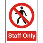 Prohibition Signs Staff Only Self Adhesive Vinyl 150 x 200 mm
