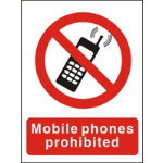 Prohibition Signs Mobile Phones Prohibited Self Adhesive Vinyl 150 X 200 mm