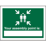 Safety Procedure Sign Your Fire Assembly Point Is Self Adhesive Vinyl 200 x 150 mm