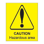 Warning Sign Caution Hazardous Area PVC 150 x 200 mm
