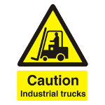 Warning Sign Caution Industrial Trucks PVC 150 x 200 mm