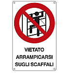 Cartello segnalatore 16,6x26,2 cm vietato arrampicarsi sugli scaffali alluminio