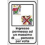 Cartello segnalatore Ingresso permesso ad un massimo di    persone per volta 20 x 30 cm