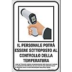 Cartello segnalatore Il personale potrà essere sottoposto al controllo della temperatura 20 x 30 cm