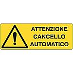 Cartelli Segnalatori Attenzione cancello automatico 35 x 12,5 cm