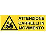 Cartelli Segnalatori Attenzione carrelli in movimento 35 x 12,5 cm