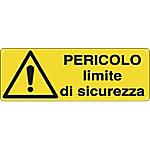 Cartelli Segnalatori Pericolo Limite di sicurezza 35 x 12,5 cm