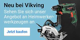Neu bei VikingSehen Sie sich unser Angebot an Heimwerkerwerkzeugen an