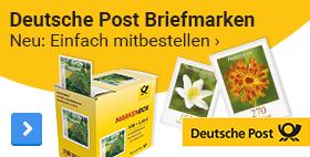 Deutsche Post BriefmarkenNeu: Einfach mitbestellen ›
