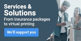 Services & Solutions. From insurance packages to virtual printing. We'll support you ›